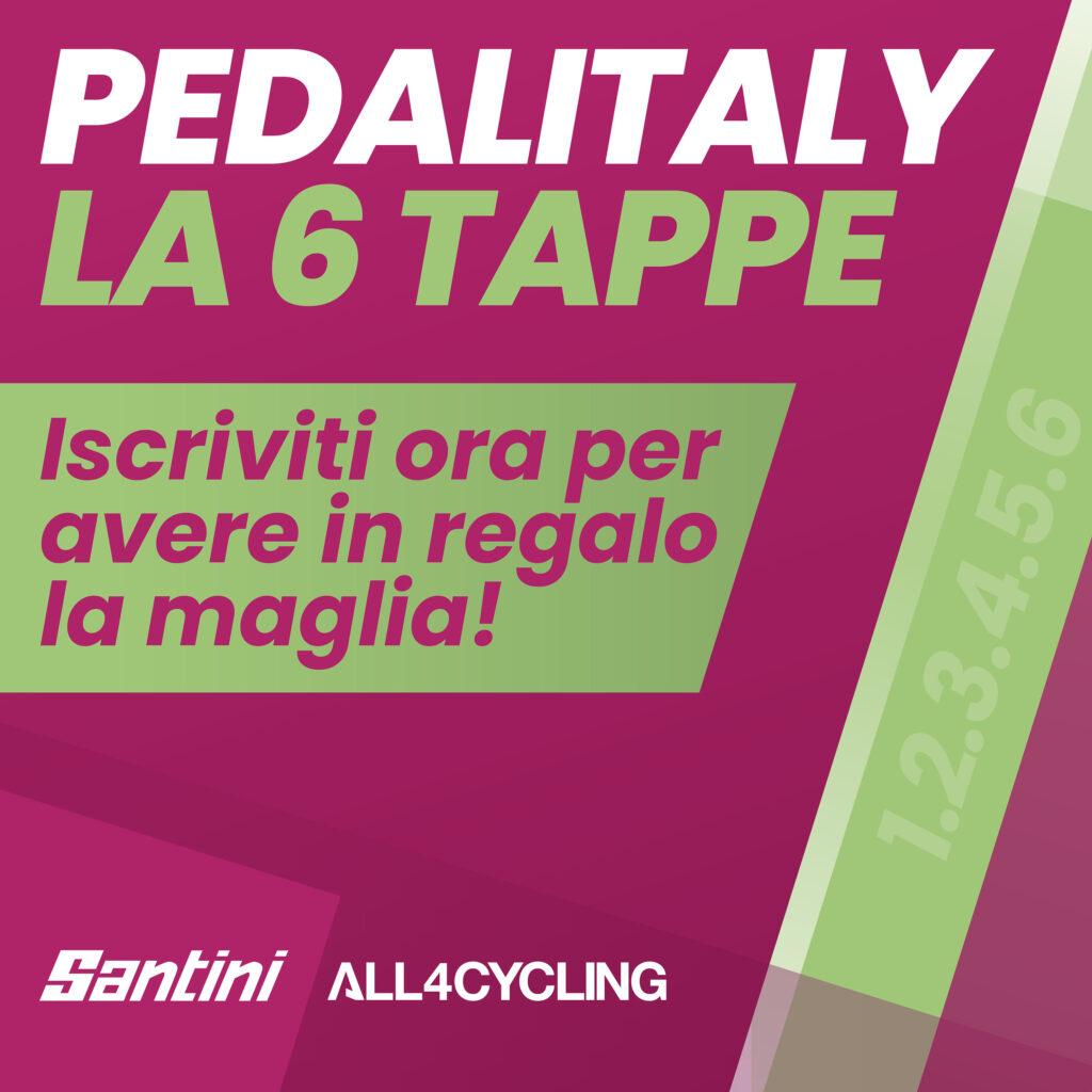 """""""La 6 Tappe"""" di Pedalitaly"""